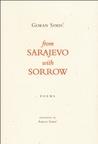 From Sarajevo With Sorrow