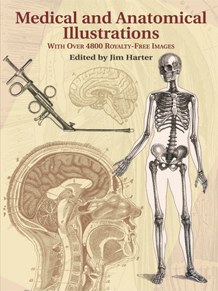 Medical and Anatomical Illustrations: With Over 4800 Royalty-Free Images