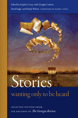 stories-wanting-only-to-be-heard-selected-fiction-from-six-decades-of-the-georgia-review
