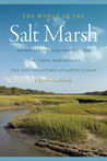 The World of the Salt Marsh by Charles Seabrook