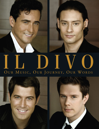 Il divo our music our journey our words by urs buhler - Il divo biography ...