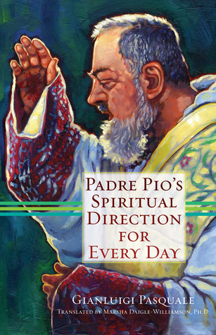 padre-pio-s-spiritual-direction-for-every-day