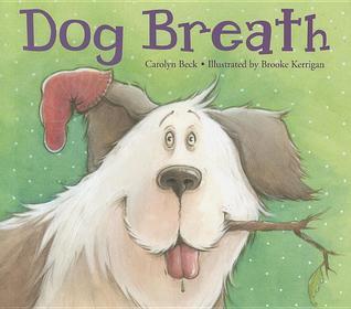 Dog Breath by Carolyn Beck