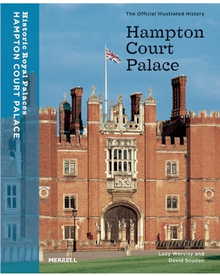 Hampton Court Palace: The Official Illustrated History 978-1858942827 por Lucy Worsley
