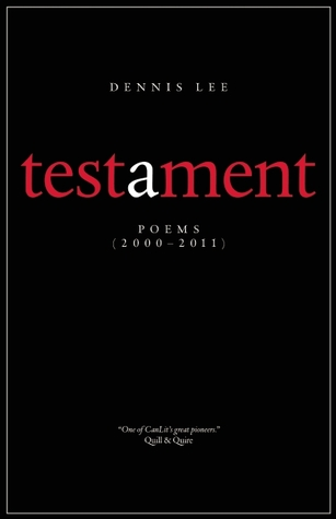 Testament by Dennis Lee