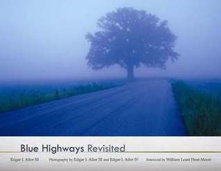 BLUE HIGHWAYS Revisited by Edgar I. Ailor III