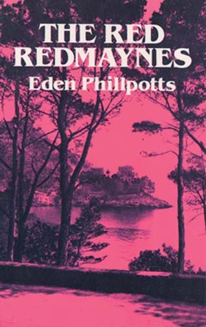 The Red Redmaynes by Eden Phillpotts