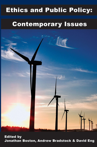 Ethics and Public Policy: Contemporary Issues