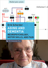 Aging and Dementia: Neuropsychology, Motor Skills, and Pain