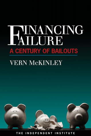 financing-failure-a-century-of-bailouts