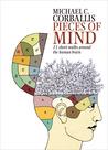 Pieces of Mind: 21 Short Walks Around the Human Brain