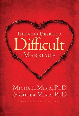 Thriving Despite A Difficult Marriage by Charles Misja