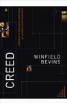 Creed by Winfield Bevins