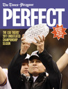 Perfect: The LSU Tigers' 2011 Undefeated Championship Season