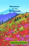 Summer on the Mountain by Rosemarie Naramore
