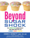 Beyond Sugar Shock by Connie  Bennett