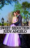 Sweet Seduction (The Bad Boy Billionaires, #6)