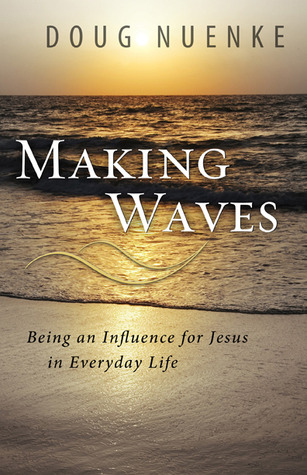 Making Waves by Doug Nuenke