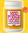 Mod Podge Rocks!: Decoupage Your World