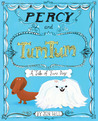 Percy and TumTum by Jen  Hill