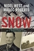Snow: the double life of a world war II spy