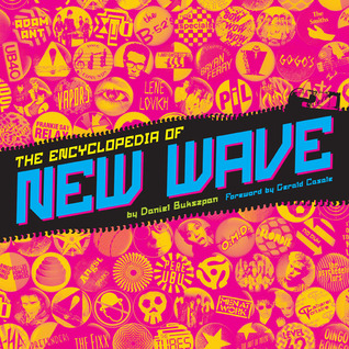 the-encyclopedia-of-new-wave