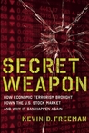 Secret Weapon by Kevin Freeman