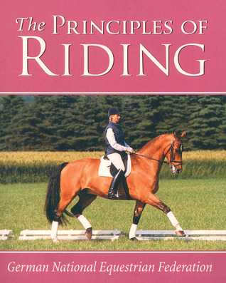 The Principles of Riding by German National Equestrian ...
