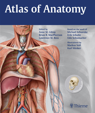 Atlas of Anatomy by Anne M. Gilroy