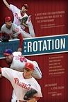 The Rotation: A S...