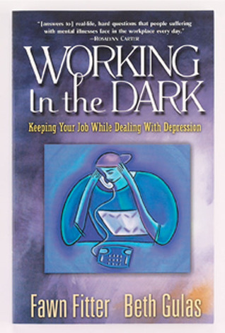Working in the Dark: Keeping Your Job While Dealing with Depression