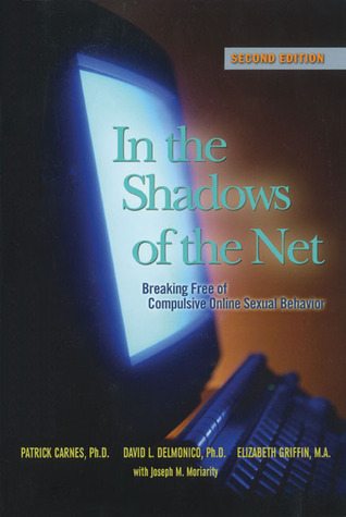 In the Shadows of the Net by Patrick J. Carnes