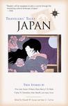 Travelers' Tales Japan: True Stories