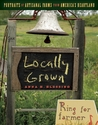 Locally Grown: Po...