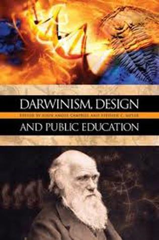 Darwinism, Design and Public Education