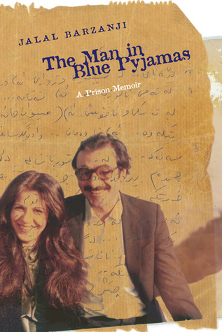 The Man in Blue Pyjamas: Prison Memoir in the Form of a Novel