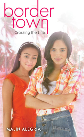 Crossing the Line (Border Town, #1)