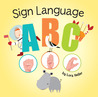 Sign Language ABC by Lora Heller
