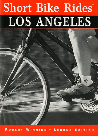 Short Bike Rides® in and around Los Angeles, 2nd