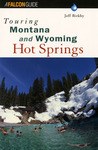 Touring Montana and Wyoming Hot Springs