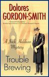 Trouble Brewing (Jack Haldean Murder Mystery, #6)