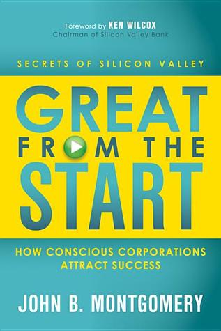 Great from the Start by John B. Montgomery