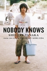 Nobody Knows by Shelley Tanaka