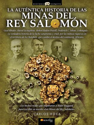 La autentica historia de las minas del rey Salomon