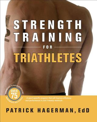 Strength Training for Triathletes por Patrick S. Hagerman