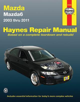 Mazda6 Haynes Repair Manual for 2003 thru 2011