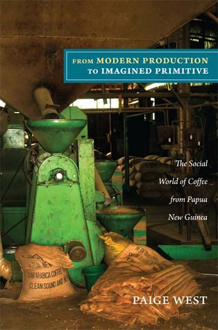 from-modern-production-to-imagined-primitive-the-social-world-of-coffee-from-papua-new-guinea