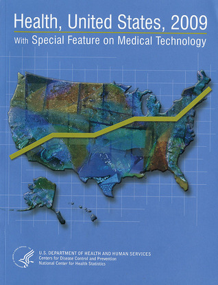 health-united-states-2009-with-special-feature-on-medical-technology