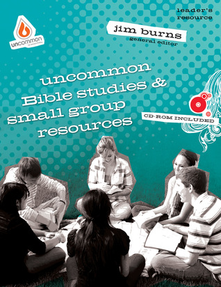 Uncommon Bible Studies & Small Group Resources