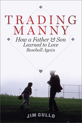 Trading Manny by Jim Gullo